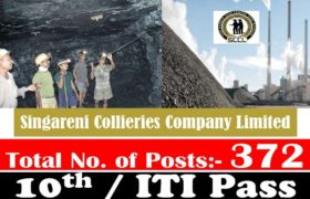 SCCL Recruitment – 372 Fitter Trainee, Electrician & Other Posts – 10th / ITI Pass Apply Now