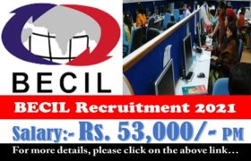 BECIL Recruitment – Section Officer, Sr. Assistant & Counselor Posts – Apply Now